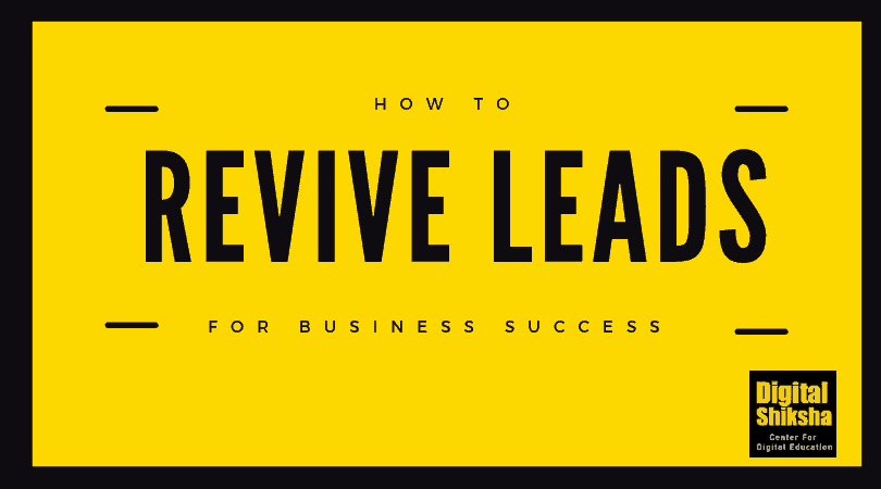 How to revive leads for business success